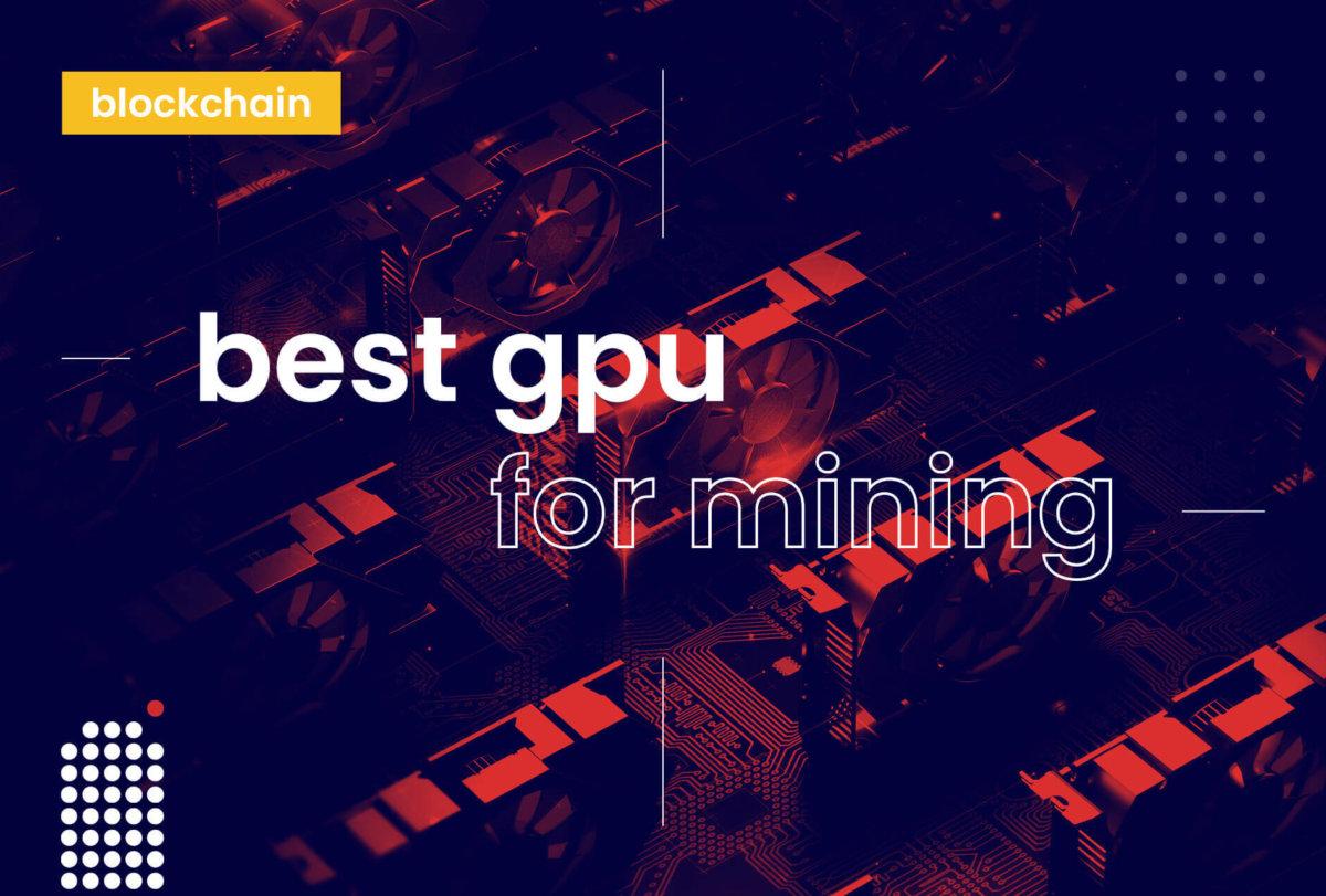 best-gpu-for-mining
