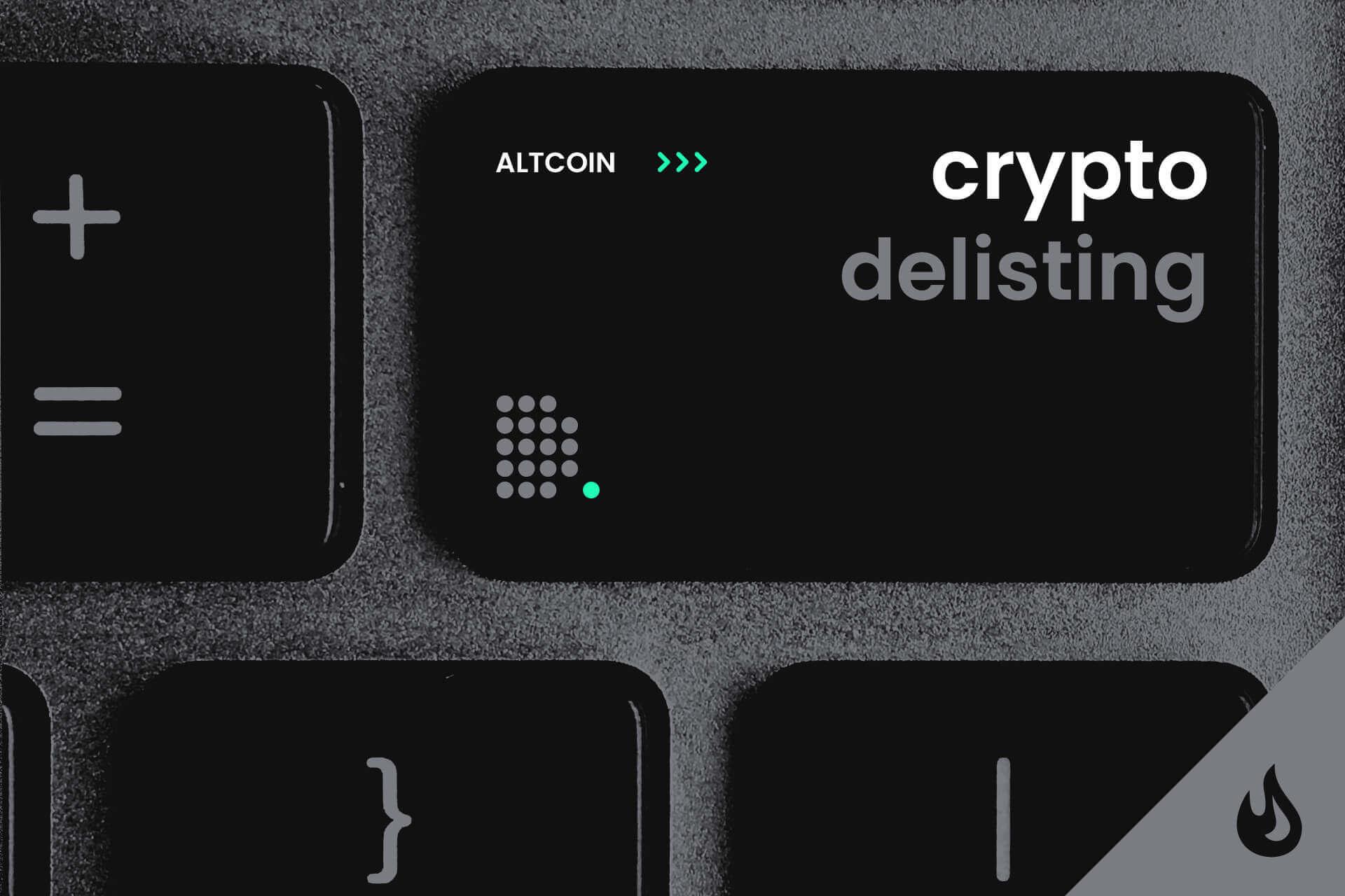 crypto delisting