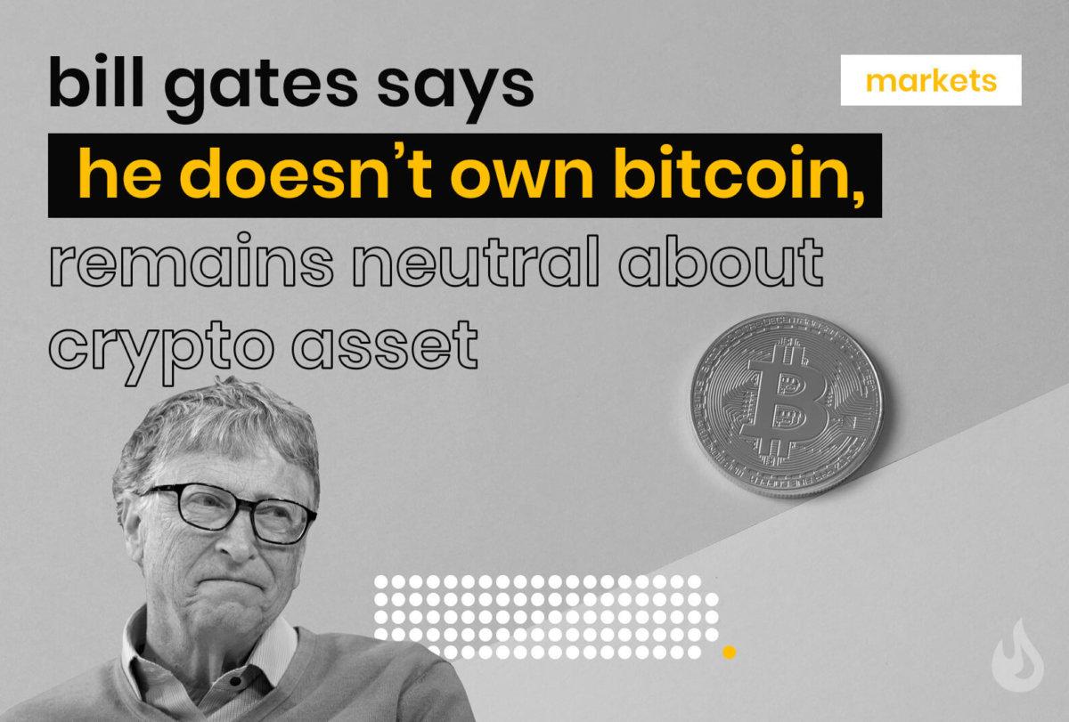 bill gates bitcoin neutral
