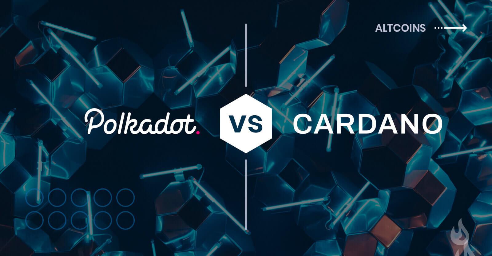 Polkadot vs. Cardano: A Comprehensive Analysis — DailyCoin