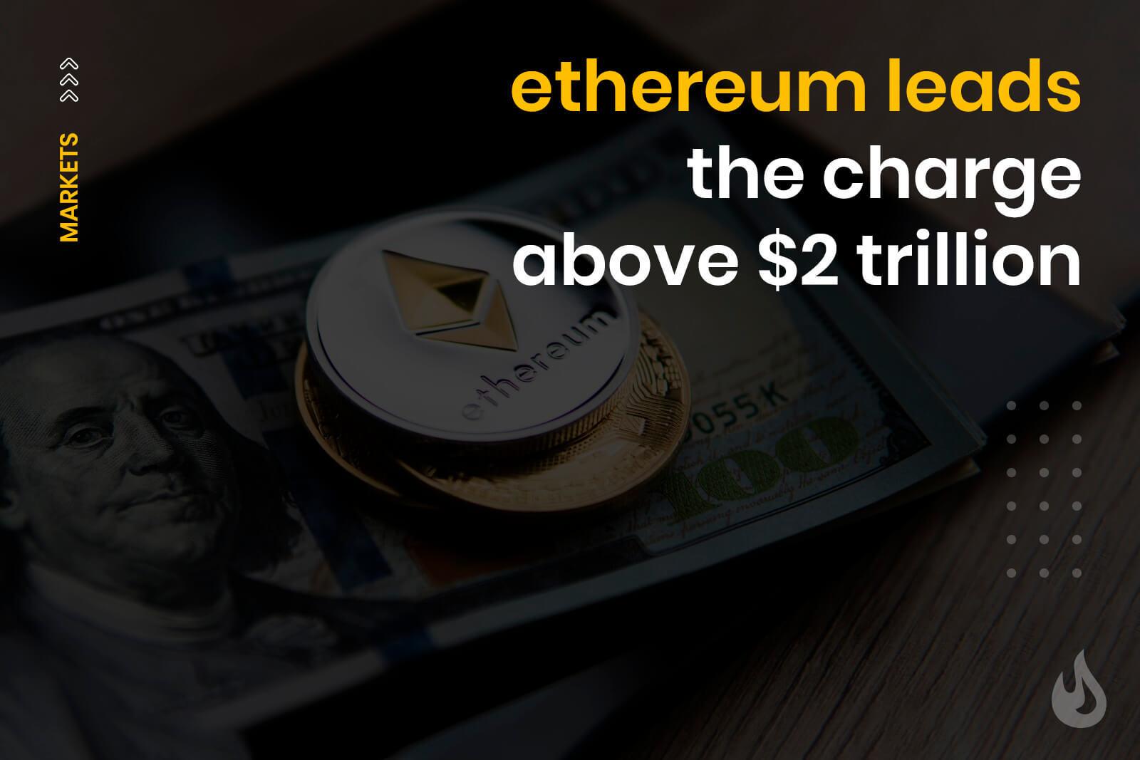 ethereum crypto market cap 2 trillion