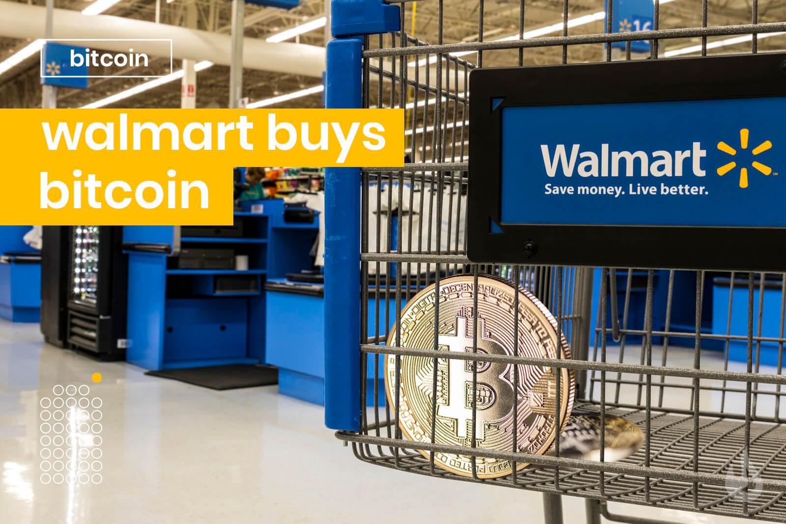 wallmart bitcoin