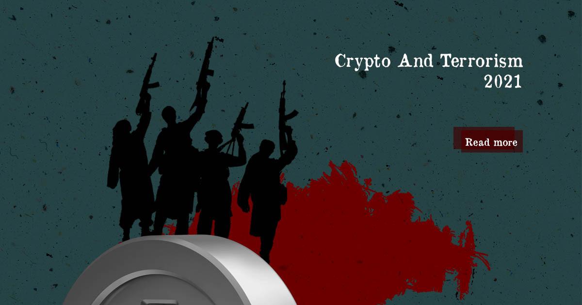Crypto And Terrorism 2021 — DailyCoin