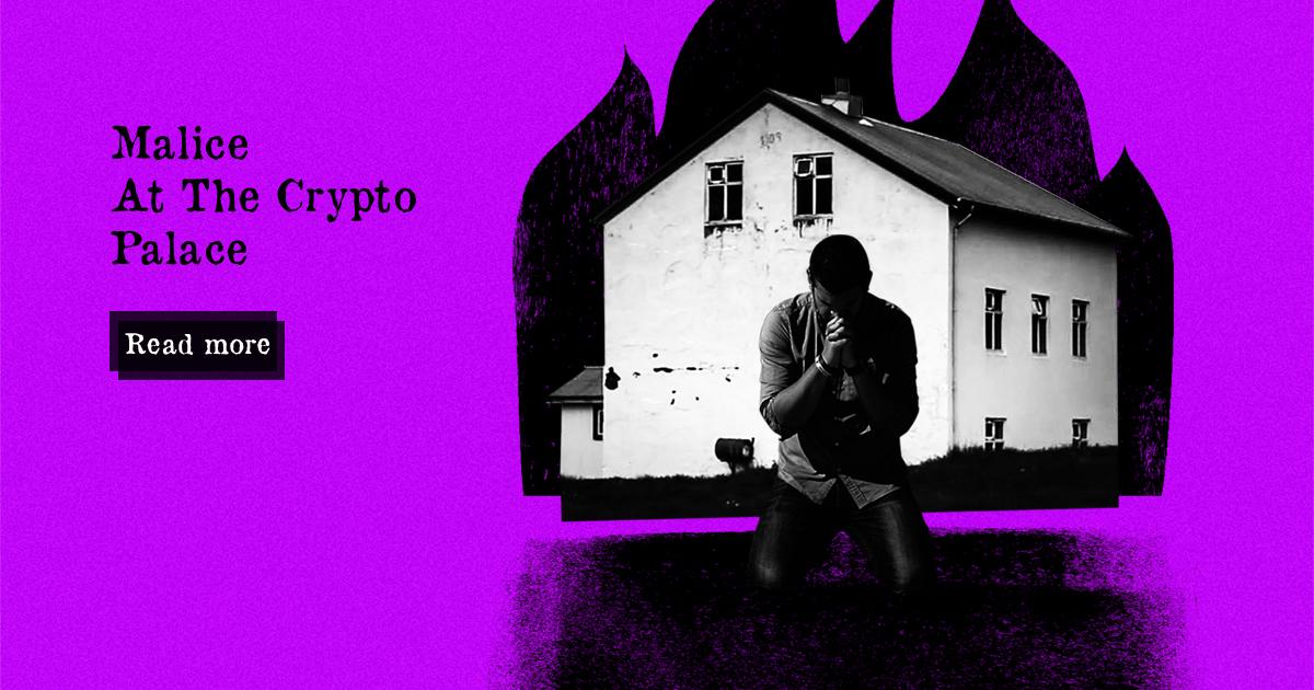 Malice at the Crypto Palace — DailyCoin