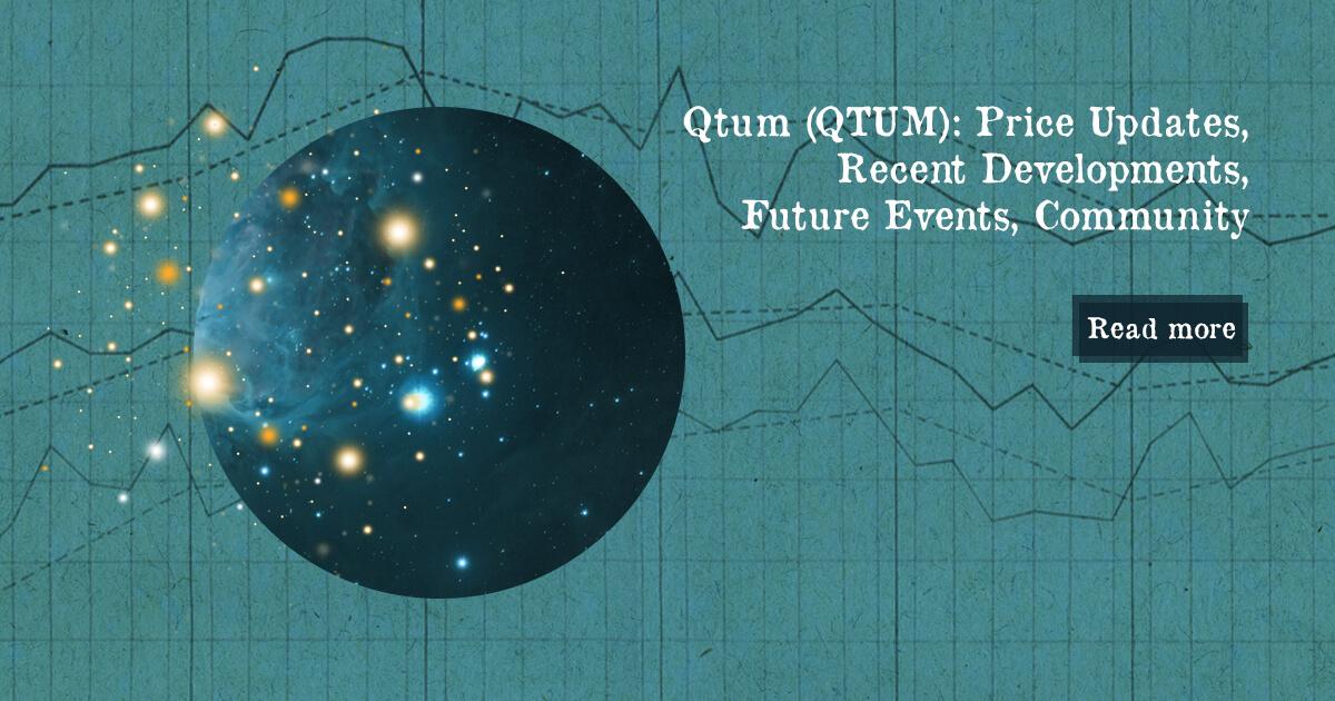 Qtum (QTUM): Price Update, Recent Developments, Future Events, Community — DailyCoin